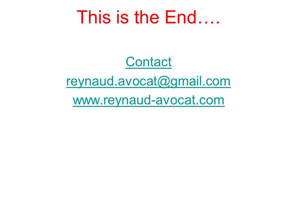 Contact reynaud.avocat@gmail.com www.reynaud-avocat.com