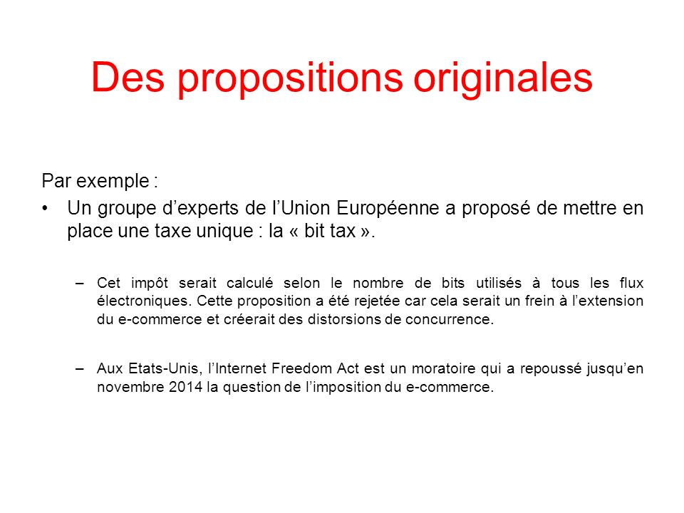 Des propositions originales