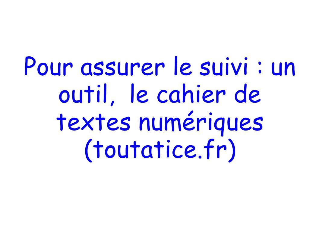 Pour assurer le suivi : un outil, le cahier de textes numériques (toutatice.fr)