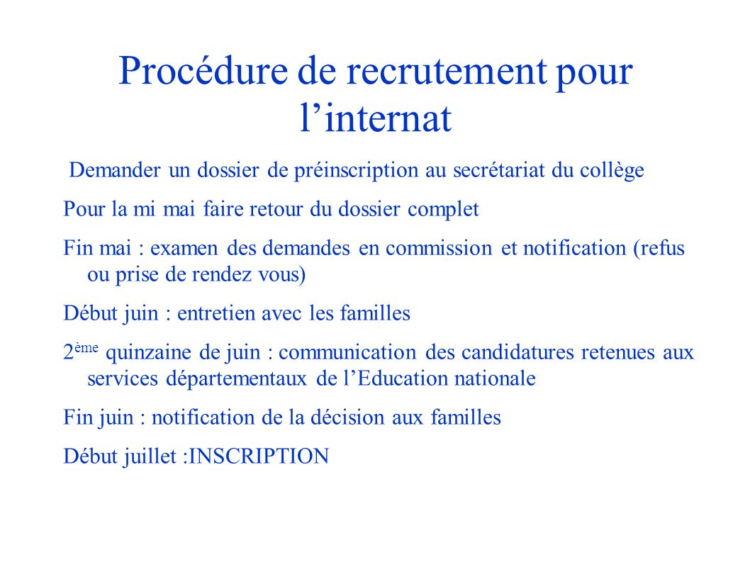 Procédure de recrutement pour l'internat