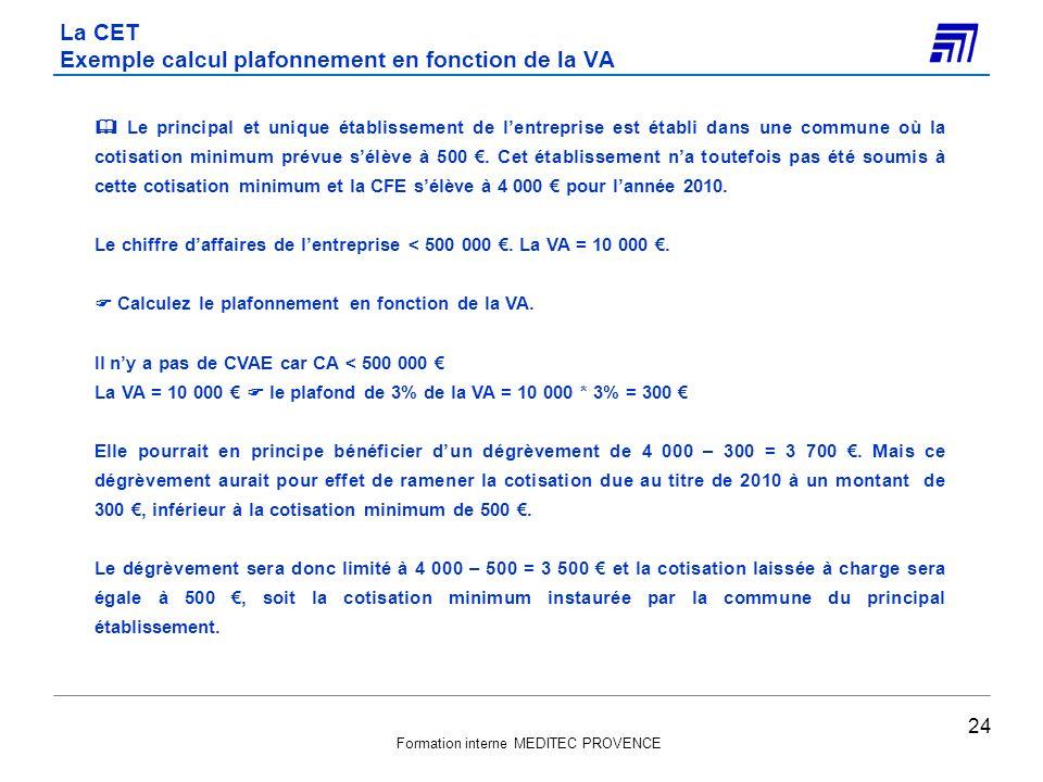 La CET Exemple calcul plafonnement en fonction de la VA