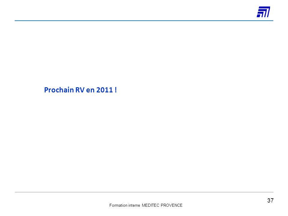 Prochain RV en 2011 !