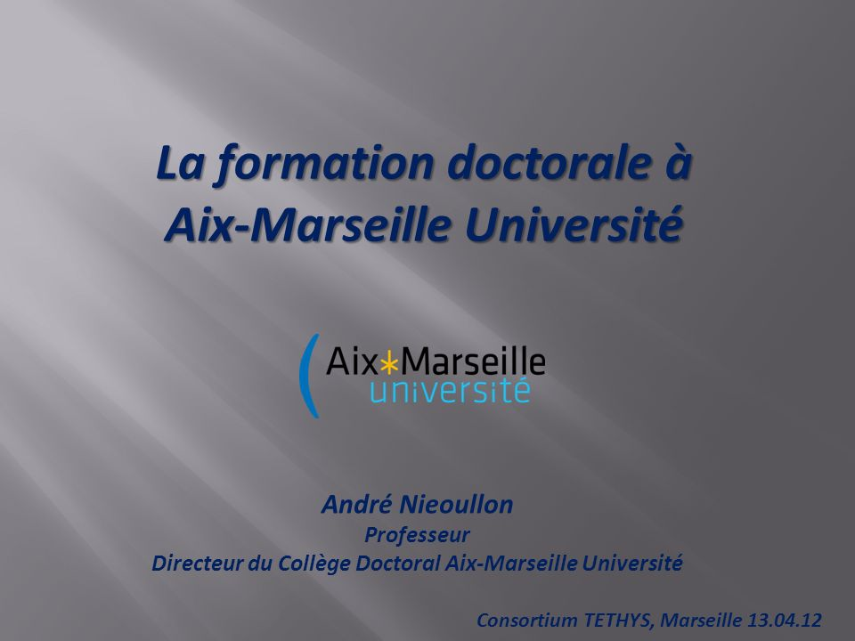 La formation doctorale à Aix-Marseille Université
