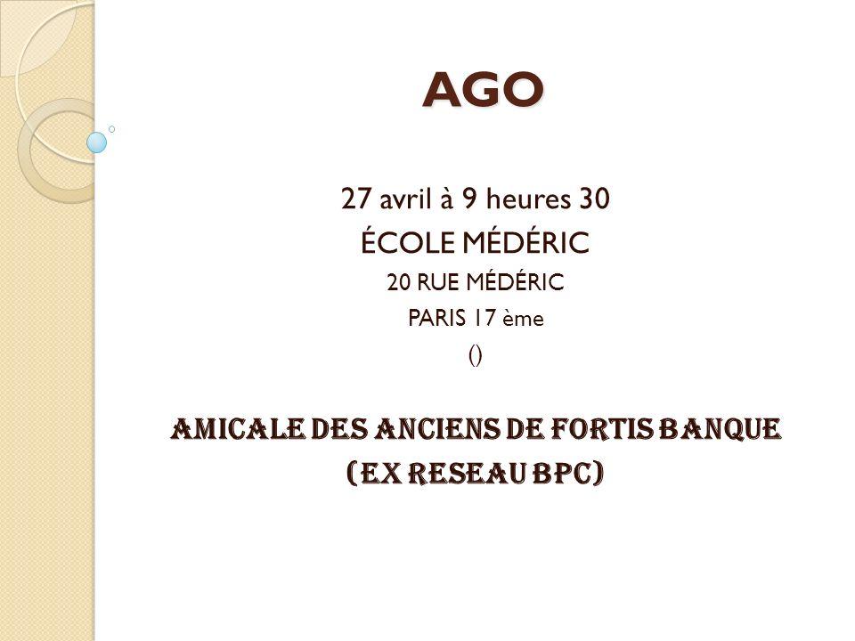 AMICALE DES ANCIENS DE FORTIS BANQUE