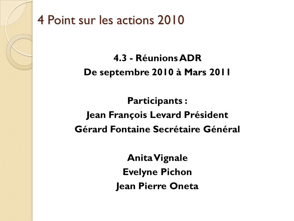 4 Point sur les actions 2010