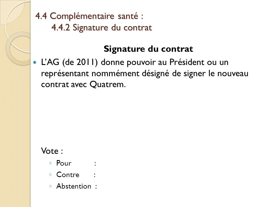 4.4 Complémentaire santé : 4.4.2 Signature du contrat