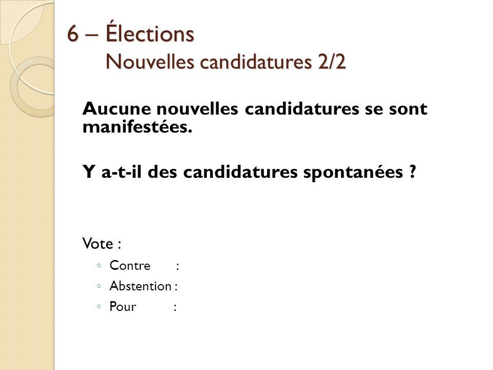 6 – Élections Nouvelles candidatures 2/2
