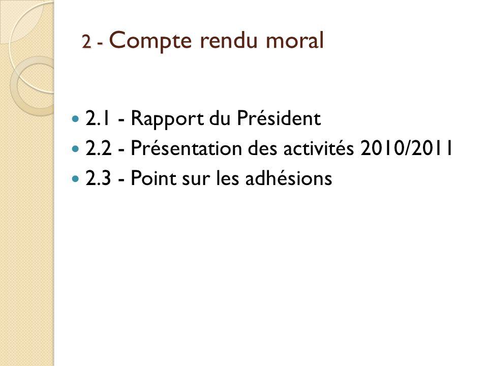 2.2 - Présentation des activités 2010/2011