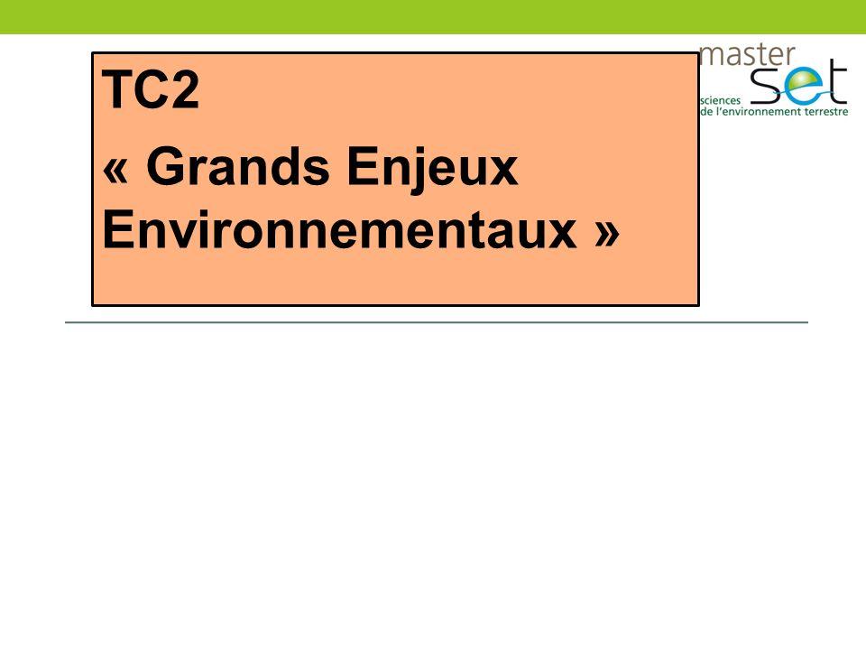 TC2 « Grands Enjeux Environnementaux »