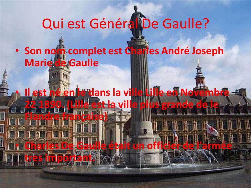Qui est Général De Gaulle