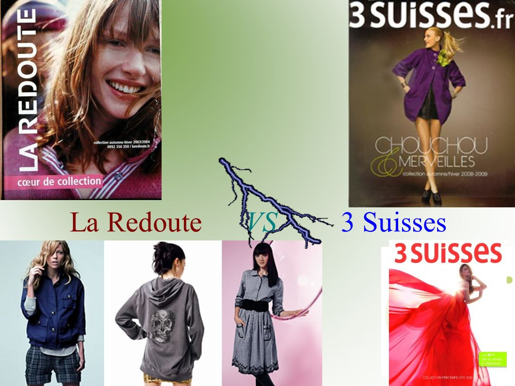 La Redoute VS 3 Suisses