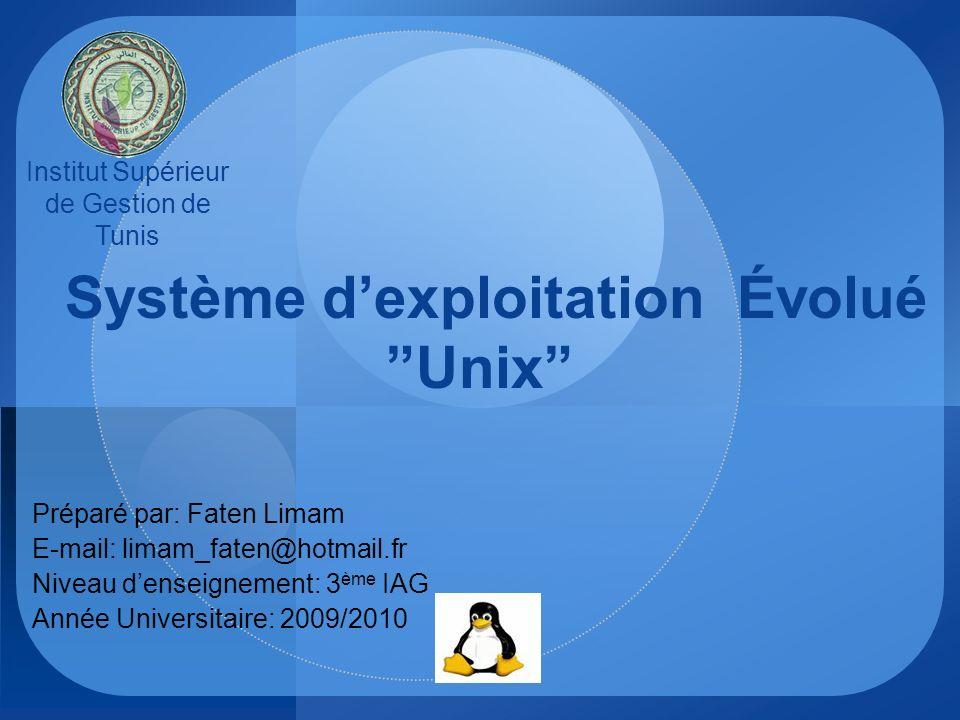Système d'exploitation Évolué Unix