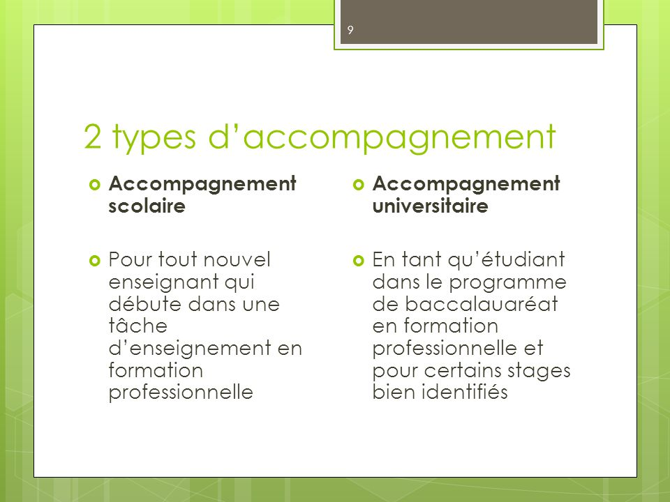 2 types d'accompagnement