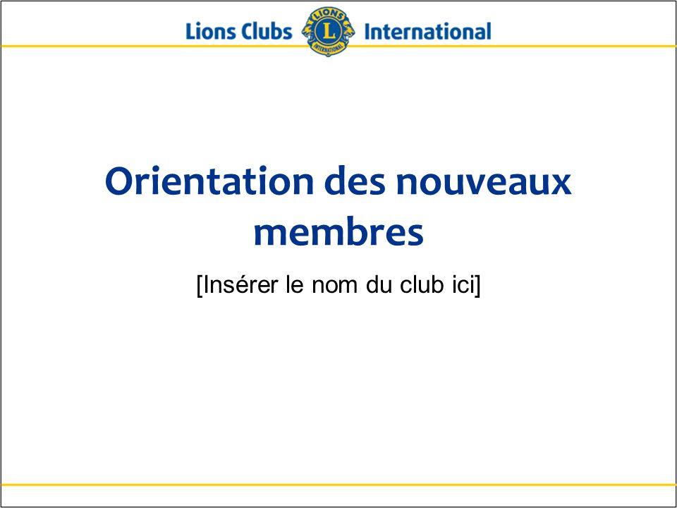 Orientation des nouveaux membres