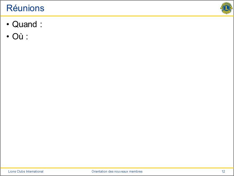 Réunions Quand : Où : Conseils pour le formateur : Ajouter toute précision supplémentaire sur la réunion qui vous semble importante.