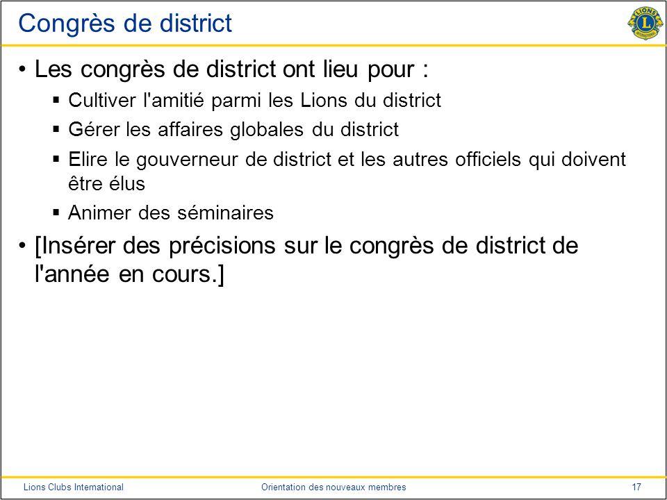 Congrès de district Les congrès de district ont lieu pour :