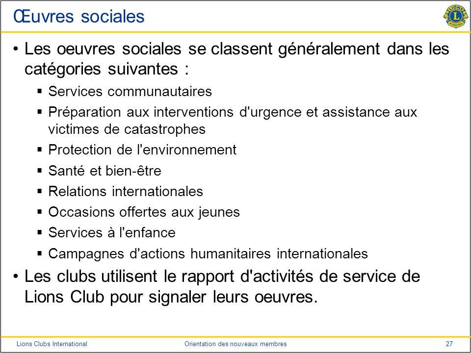Œuvres sociales Les oeuvres sociales se classent généralement dans les catégories suivantes : Services communautaires.