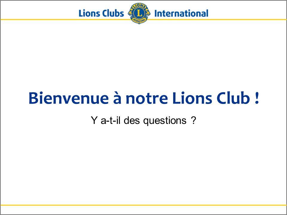 Bienvenue à notre Lions Club !