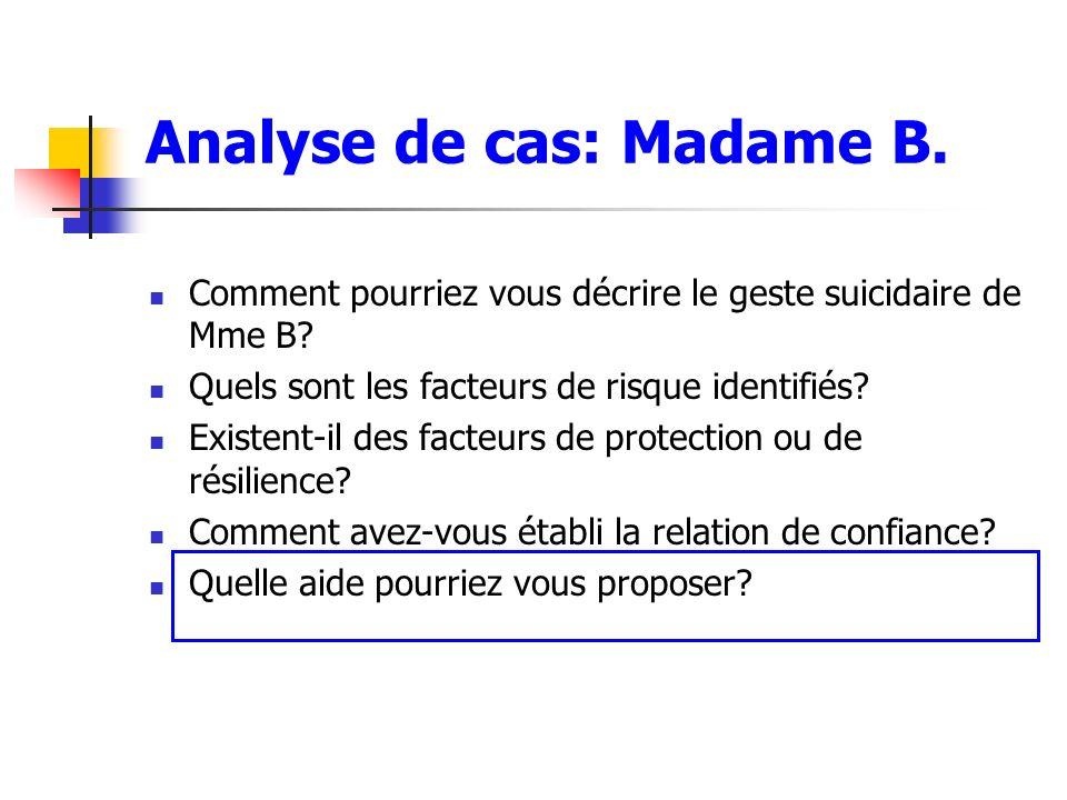 Analyse de cas: Madame B.