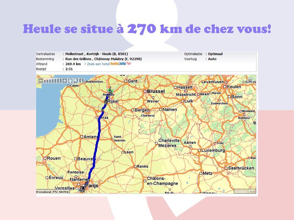 Heule se situe à 270 km de chez vous!