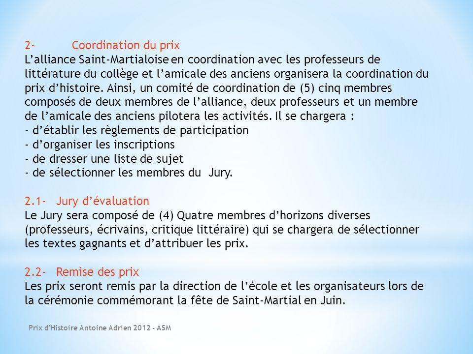 - d'établir les règlements de participation