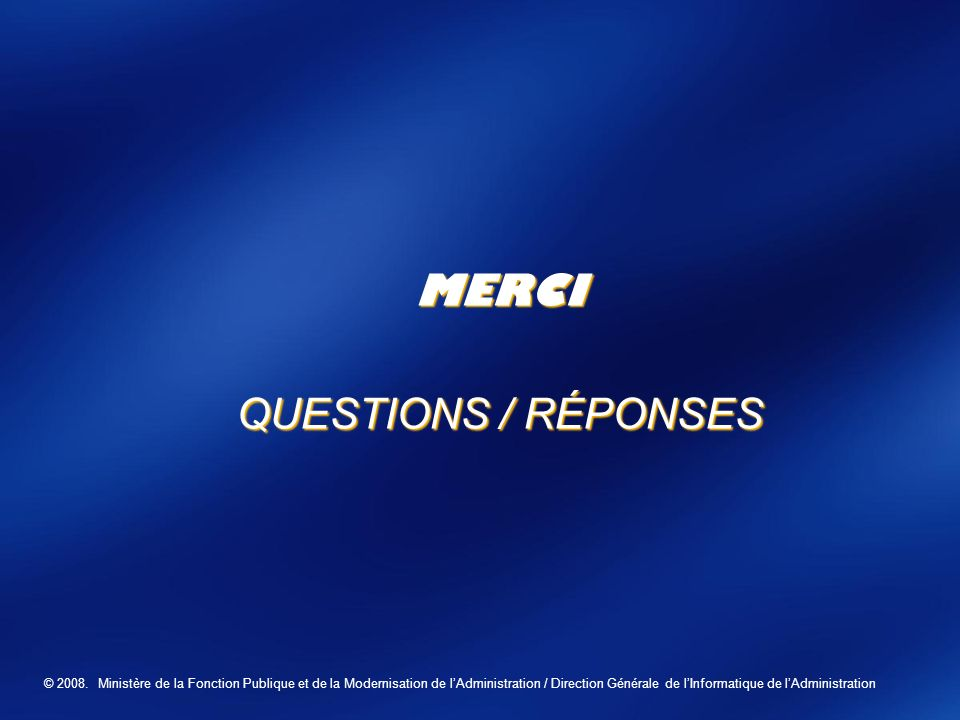 MERCI QUESTIONS / RÉPONSES Business Value Launch 2006