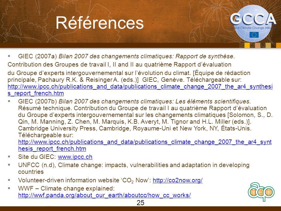 Références GIEC (2007a) Bilan 2007 des changements climatiques: Rapport de synthèse.