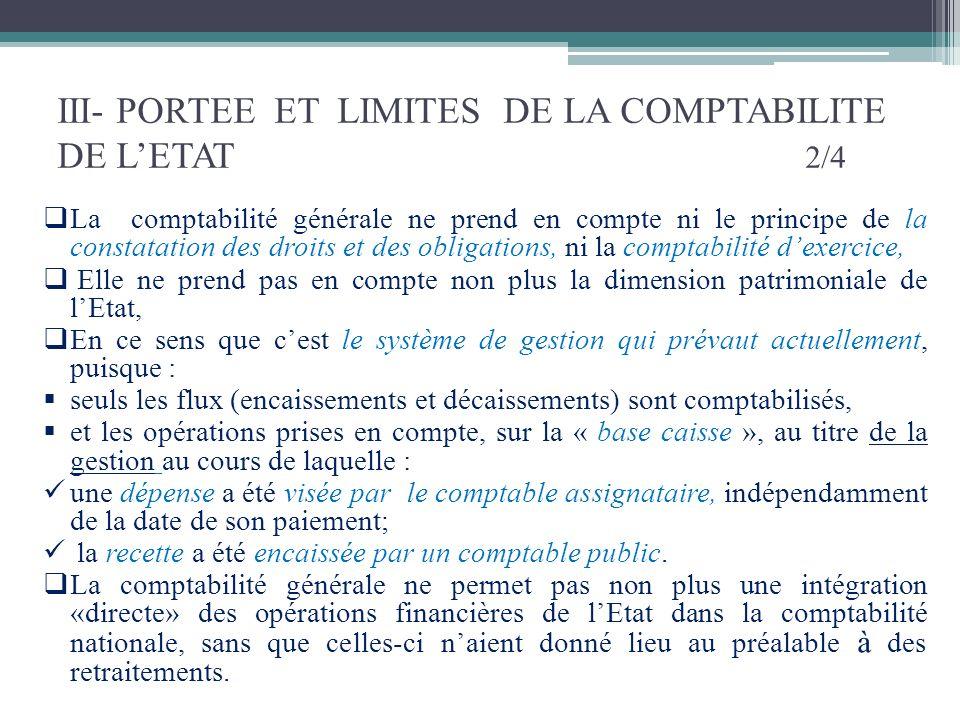 III- PORTEE ET LIMITES DE LA COMPTABILITE DE L'ETAT 2/4