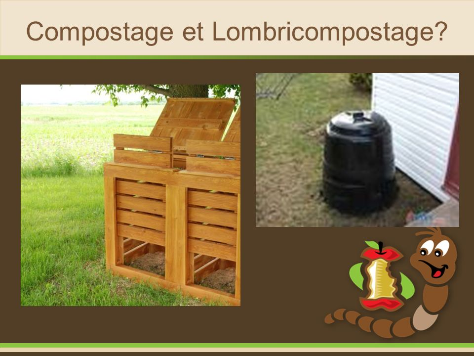 Compostage et Lombricompostage