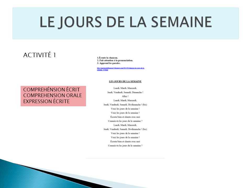 LE JOURS DE LA SEMAINE ACTIVITÉ 1 COMPREHÉNSION ÉCRIT