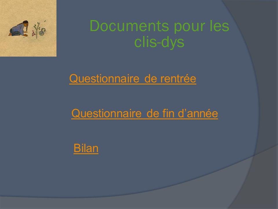 Documents pour les clis-dys