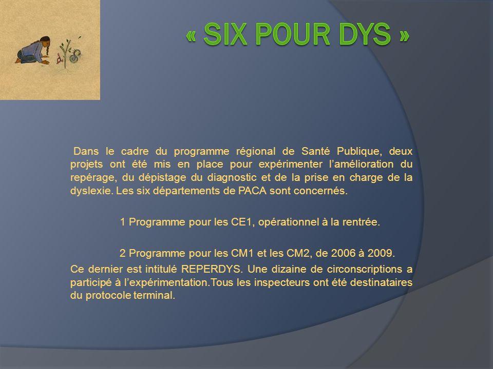 « Six pour dys »