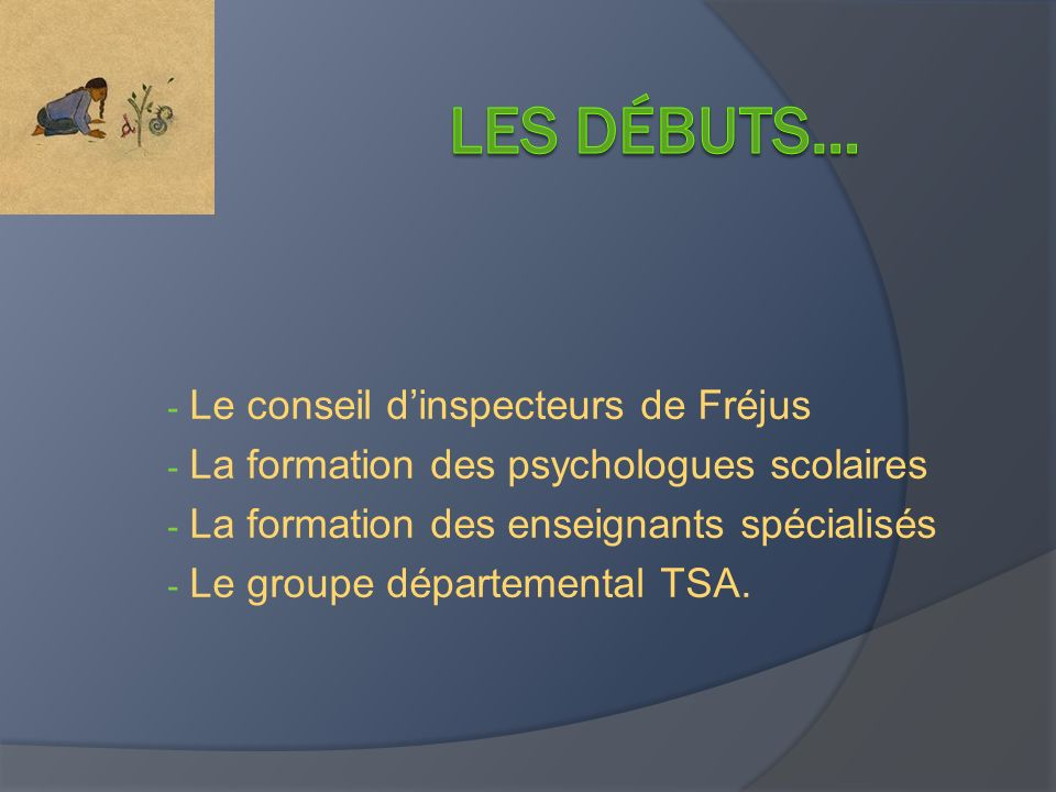 Les débuts… Le conseil d'inspecteurs de Fréjus