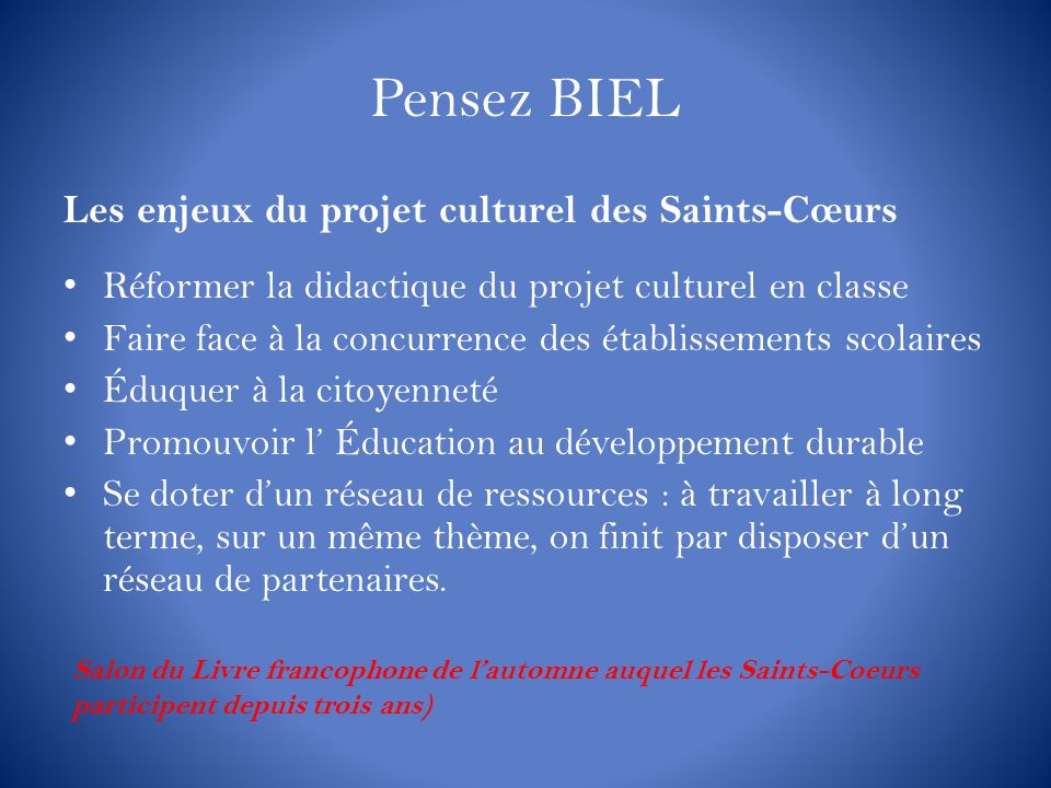 Pensez BIEL Les enjeux du projet culturel des Saints-Cœurs