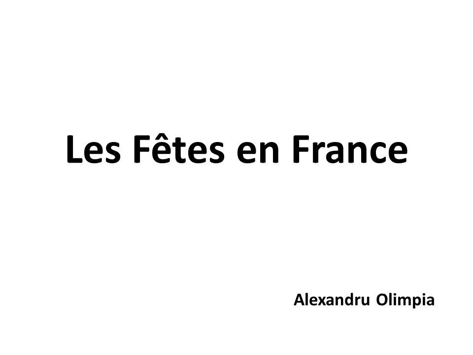 Les Fêtes en France Alexandru Olimpia