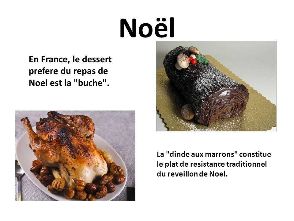 Noël En France, le dessert prefere du repas de Noel est la buche .