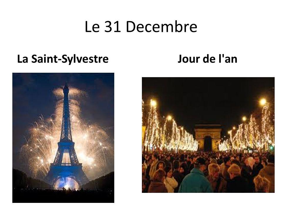 Le 31 Decembre La Saint-Sylvestre Jour de l an