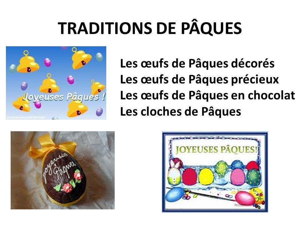 TRADITIONS DE PÂQUES Les œufs de Pâques décorés
