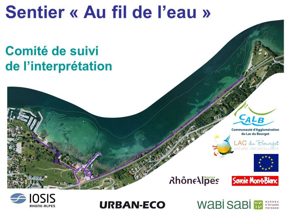 Sentier « Au fil de l'eau » Comité de suivi de l'interprétation
