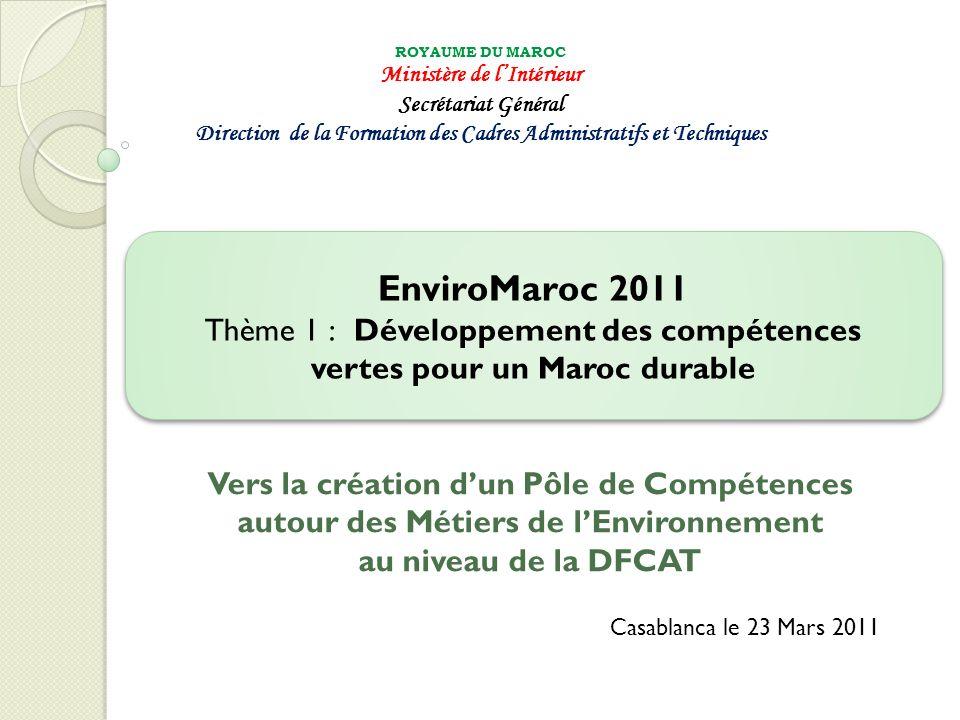 EnviroMaroc 2011 Thème 1 : Développement des compétences
