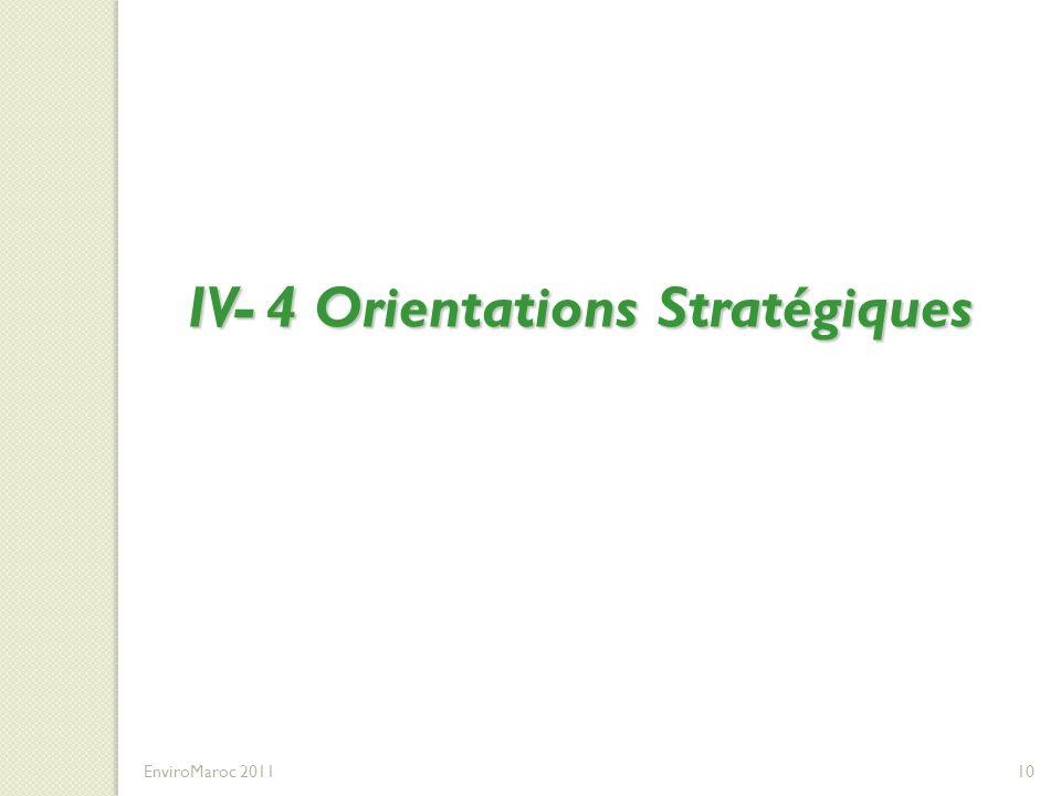 IV- 4 Orientations Stratégiques