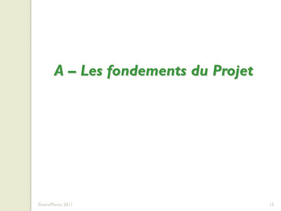 A – Les fondements du Projet