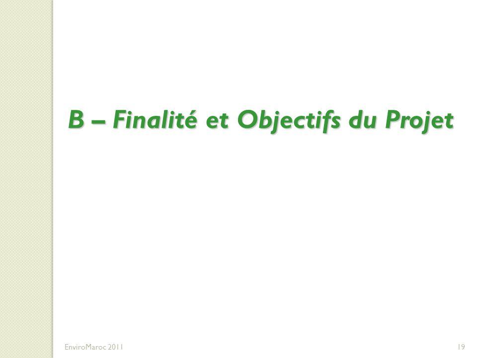 B – Finalité et Objectifs du Projet