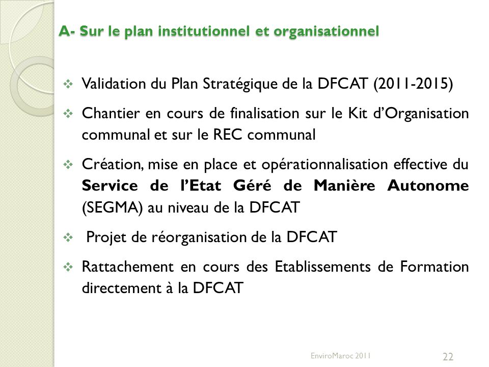 A- Sur le plan institutionnel et organisationnel