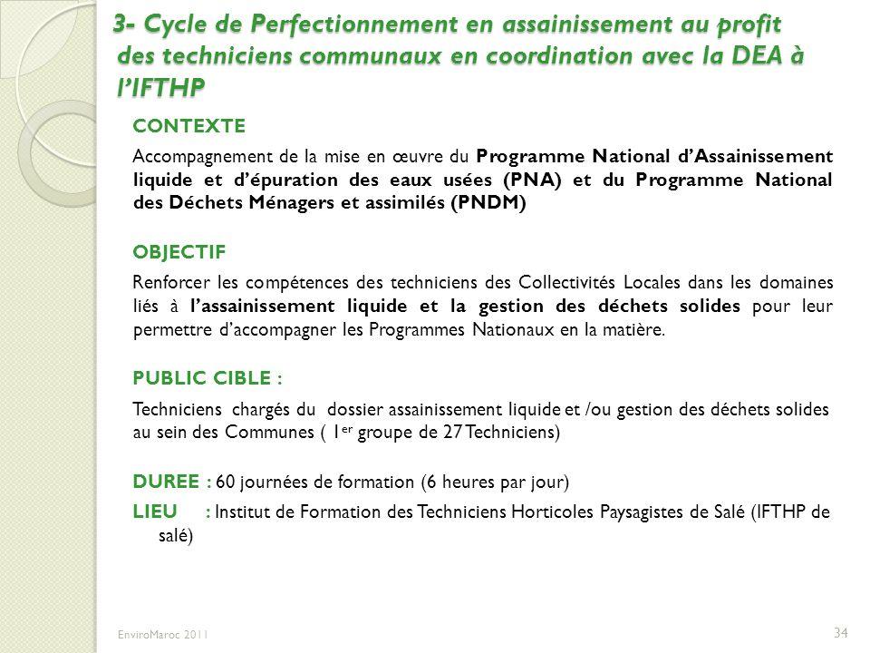 3- Cycle de Perfectionnement en assainissement au profit des techniciens communaux en coordination avec la DEA à l'IFTHP