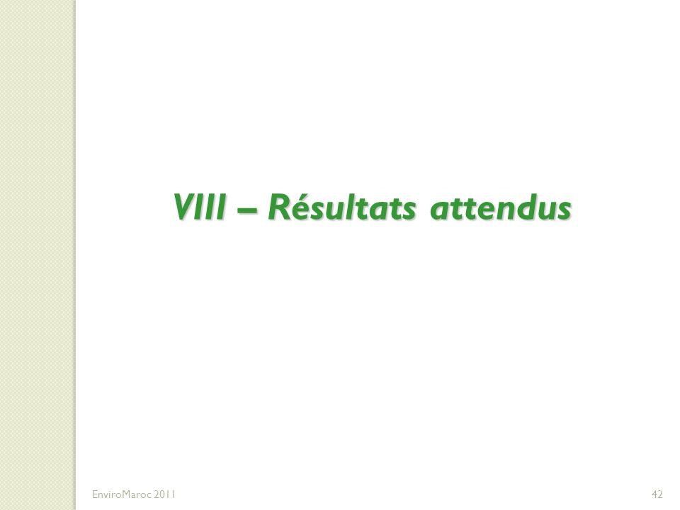 VIII – Résultats attendus