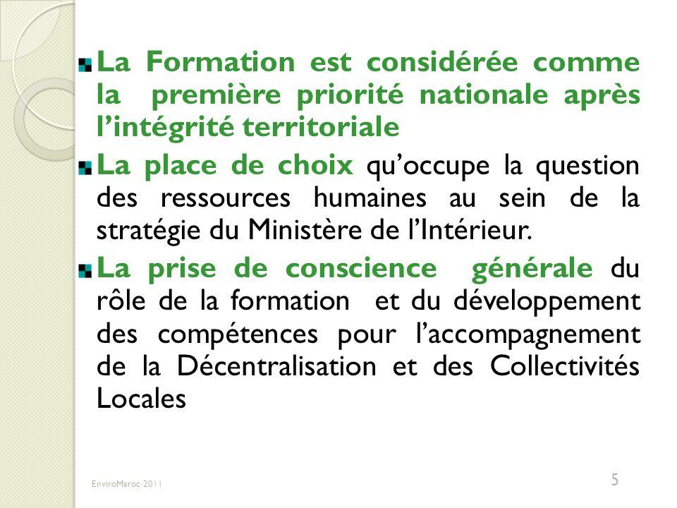 La Formation est considérée comme la première priorité nationale après l'intégrité territoriale