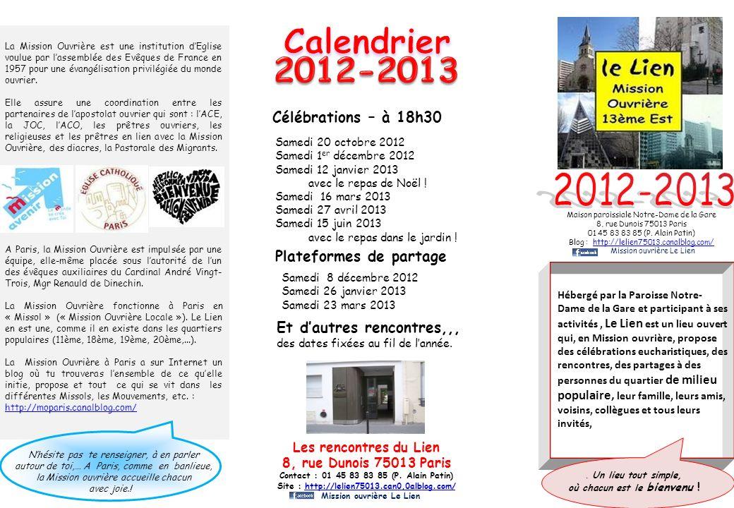 Calendrier 2012-2013 2012-2013 Célébrations – à 18h30