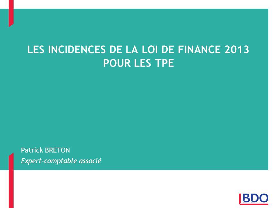 LES INCIDENCES DE LA LOI DE FINANCE 2013 POUR LES TPE