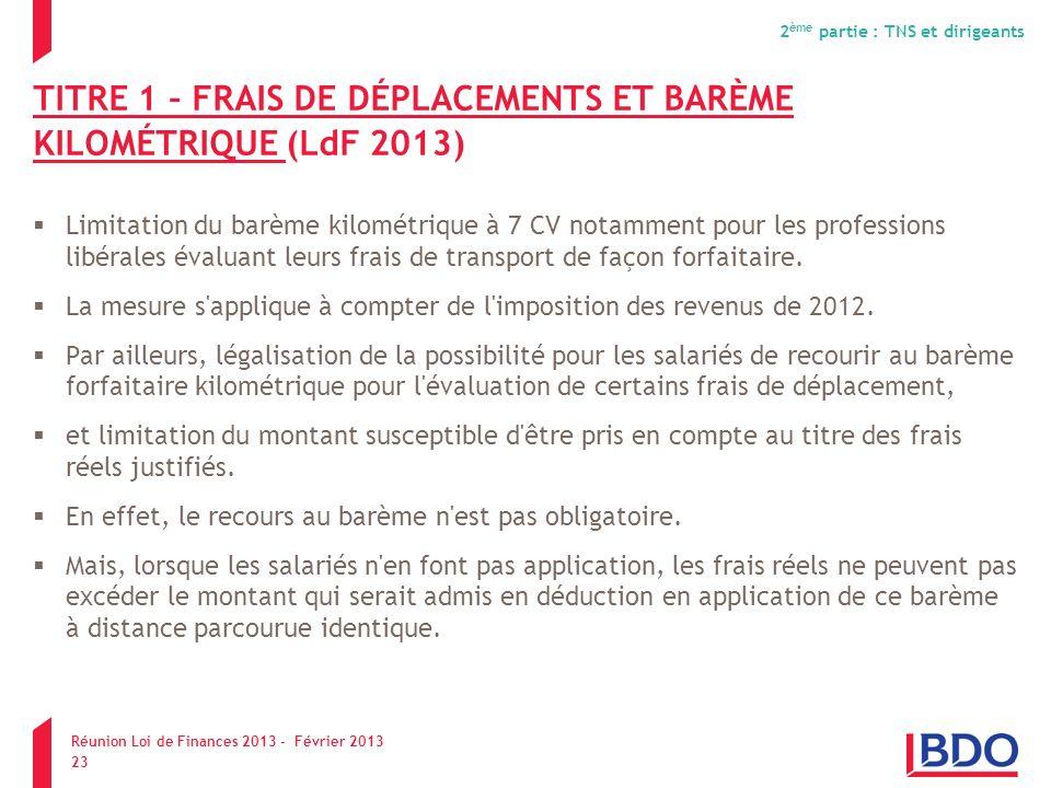 TITRE 1 – FRAIS DE DÉPLACEMENTS ET BARÈME KILOMÉTRIQUE (LdF 2013)